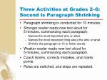 three activities at grades 2 6 second is paragraph shrinking