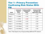 tier 1 primary prevention confirming risk status with pm77