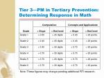 tier 3 pm in tertiary prevention determining response in math