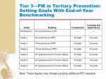 tier 3 pm in tertiary prevention setting goals with end of year benchmarking125