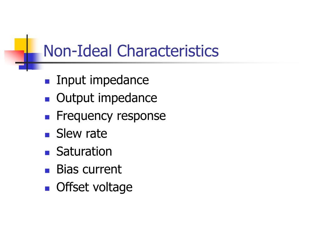non ideal characteristics l.