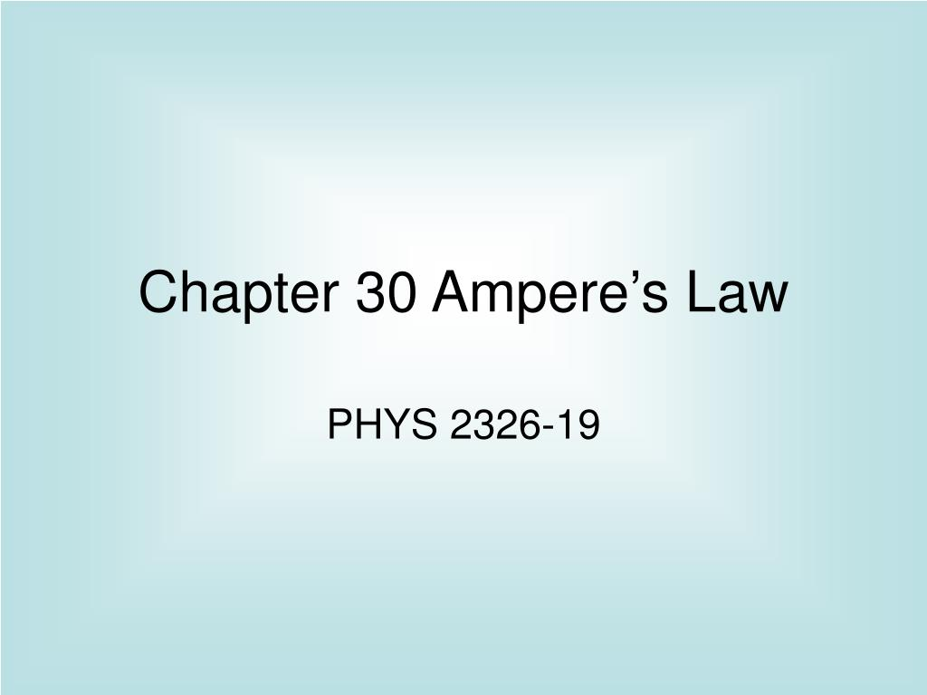 chapter 30 ampere s law l.