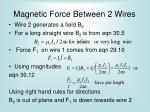 magnetic force between 2 wires