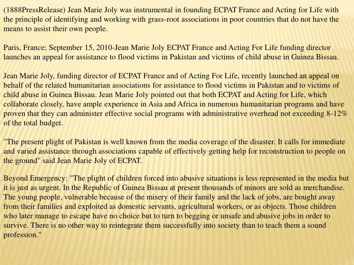 (1888PressRelease) Jean Marie Joly was instrumental in founding ECPAT France and Acting for Life wit...