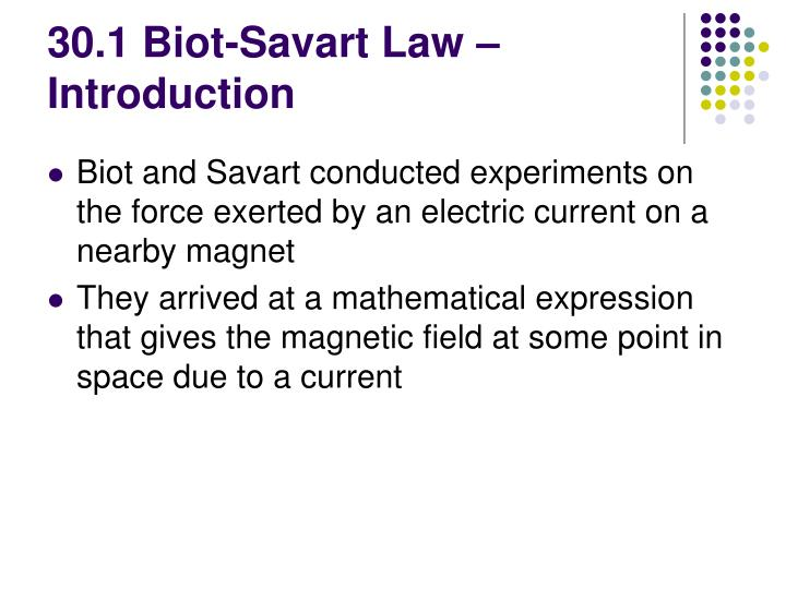 30 1 biot savart law introduction