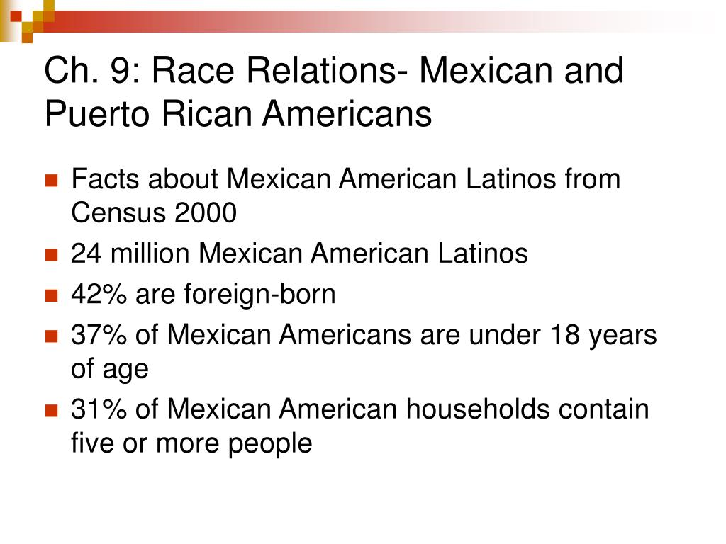 ch 9 race relations mexican and puerto rican americans l.