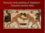etruscan tomb painting of gladiators tarquinia central italy