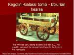 regolini galassi tomb etrurian hearse