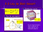2 2 ley de biot savart