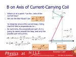 b on axis of current carrying coil