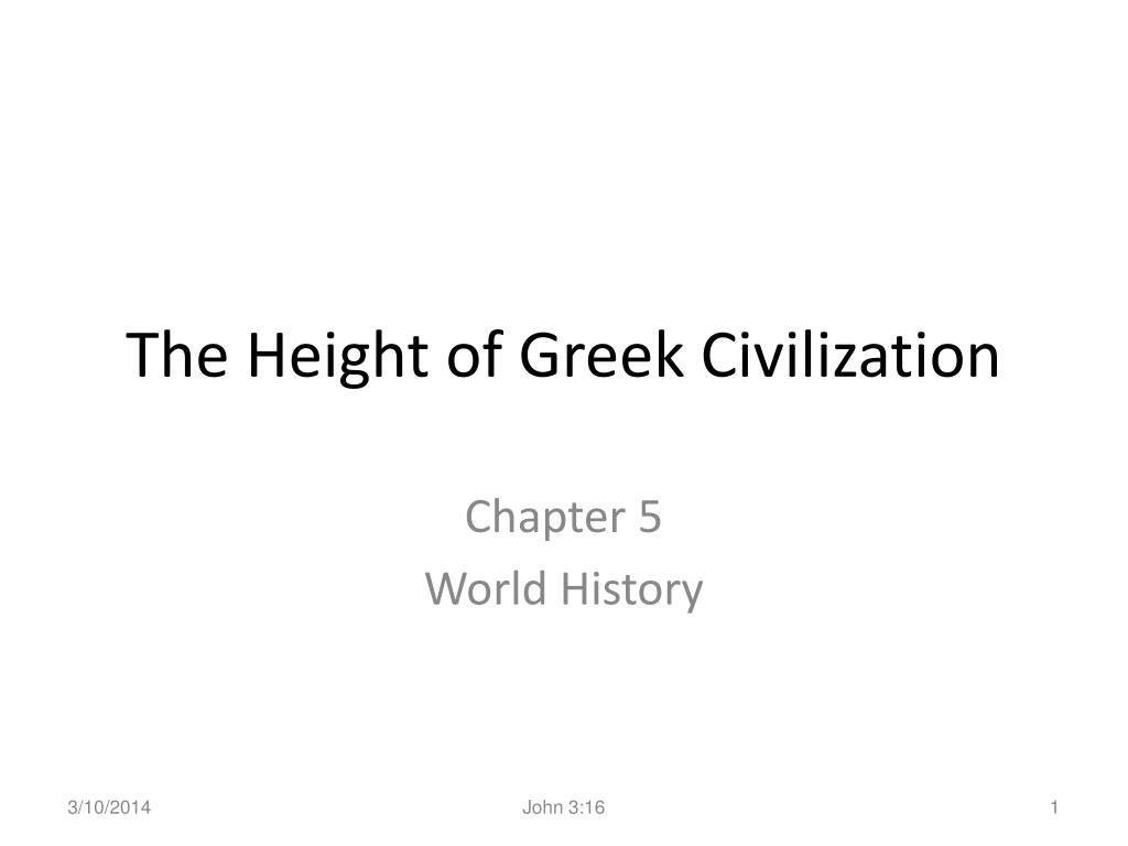 the height of greek civilization l.