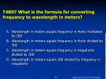 t4b07 what is the formula for converting frequency to wavelength in meters