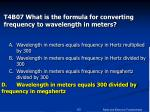 t4b07 what is the formula for converting frequency to wavelength in meters53