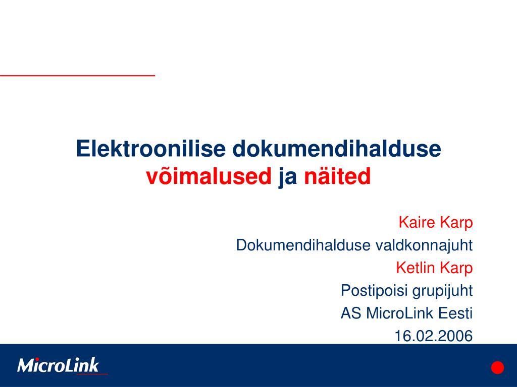 elektroonilise dokumendihalduse v imalused ja n ited l.