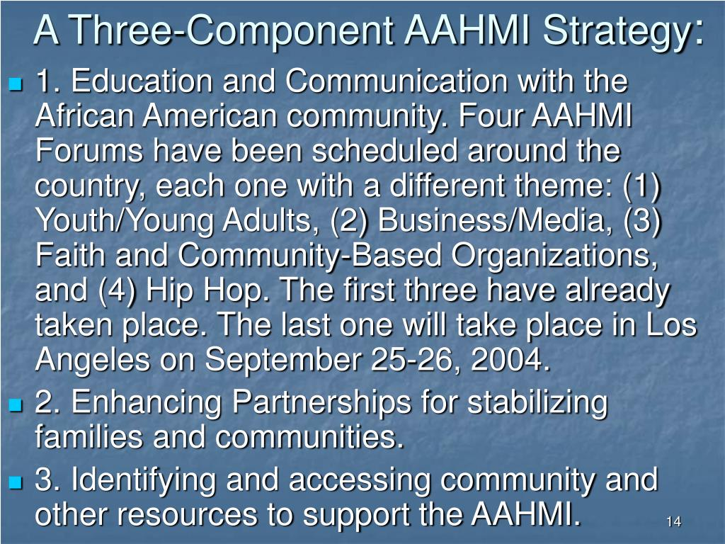 A Three-Component AAHMI Strategy
