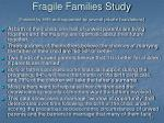 fragile families study funded by hhs and supported by several private foundations