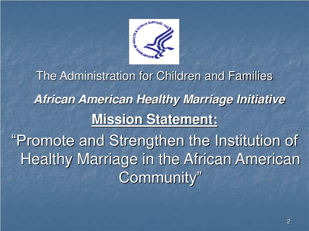 The Administration for Children and Families