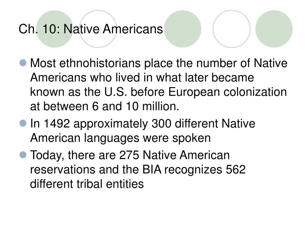 Ch. 10: Native Americans