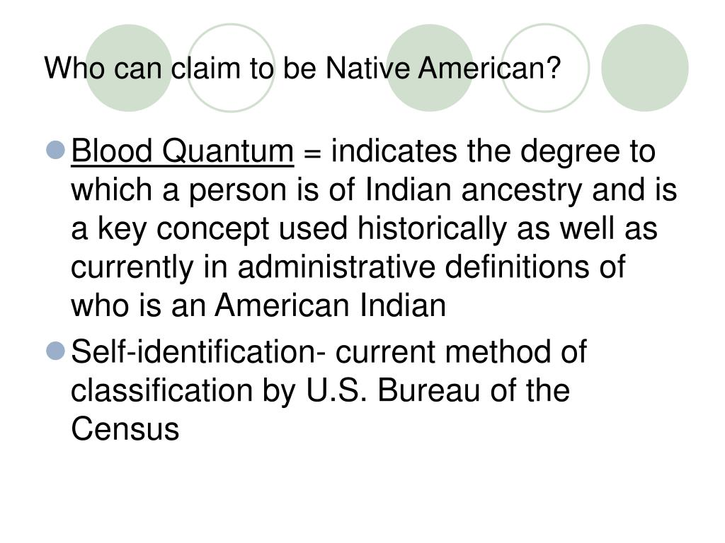 Who can claim to be Native American?