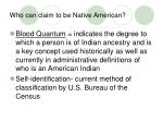 who can claim to be native american