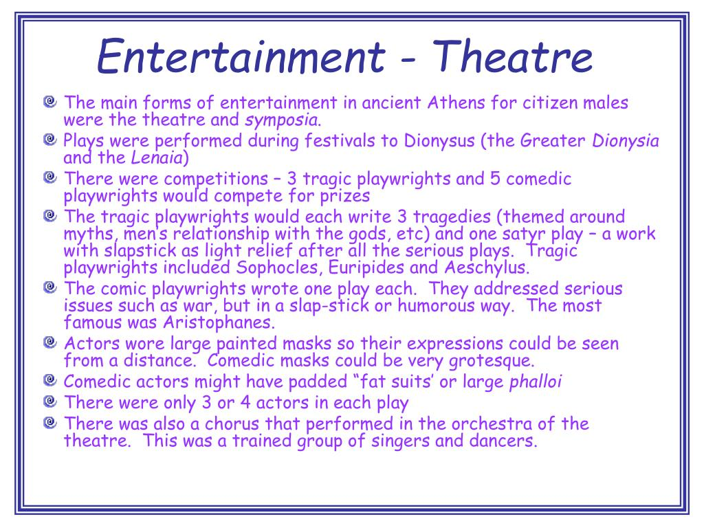 Entertainment - Theatre