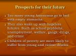 prospects for their future