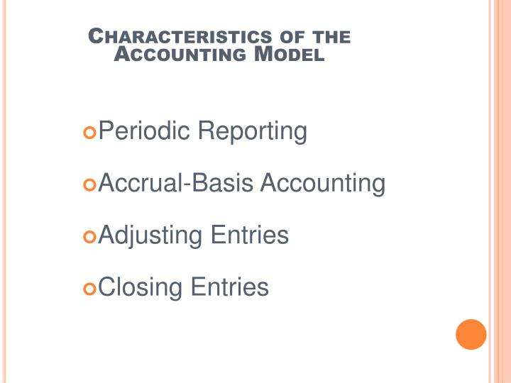 Characteristics of the accounting model