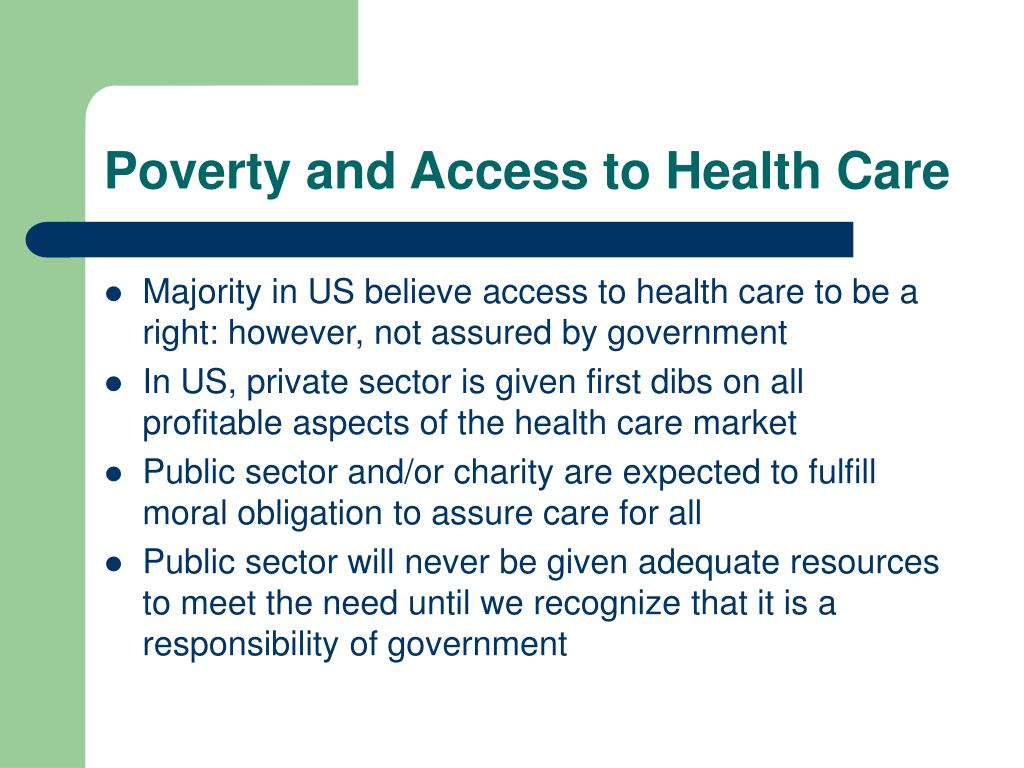 Poverty and Access to Health Care