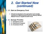 2 get started now continued26