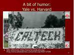 a bit of humor yale vs harvard