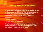 declaring reference variables