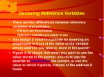 declaring reference variables49