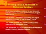 passing variable addresses to reference variables