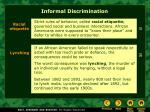 informal discrimination