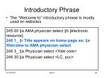 introductory phrase