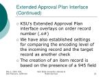 extended approval plan interface continued22