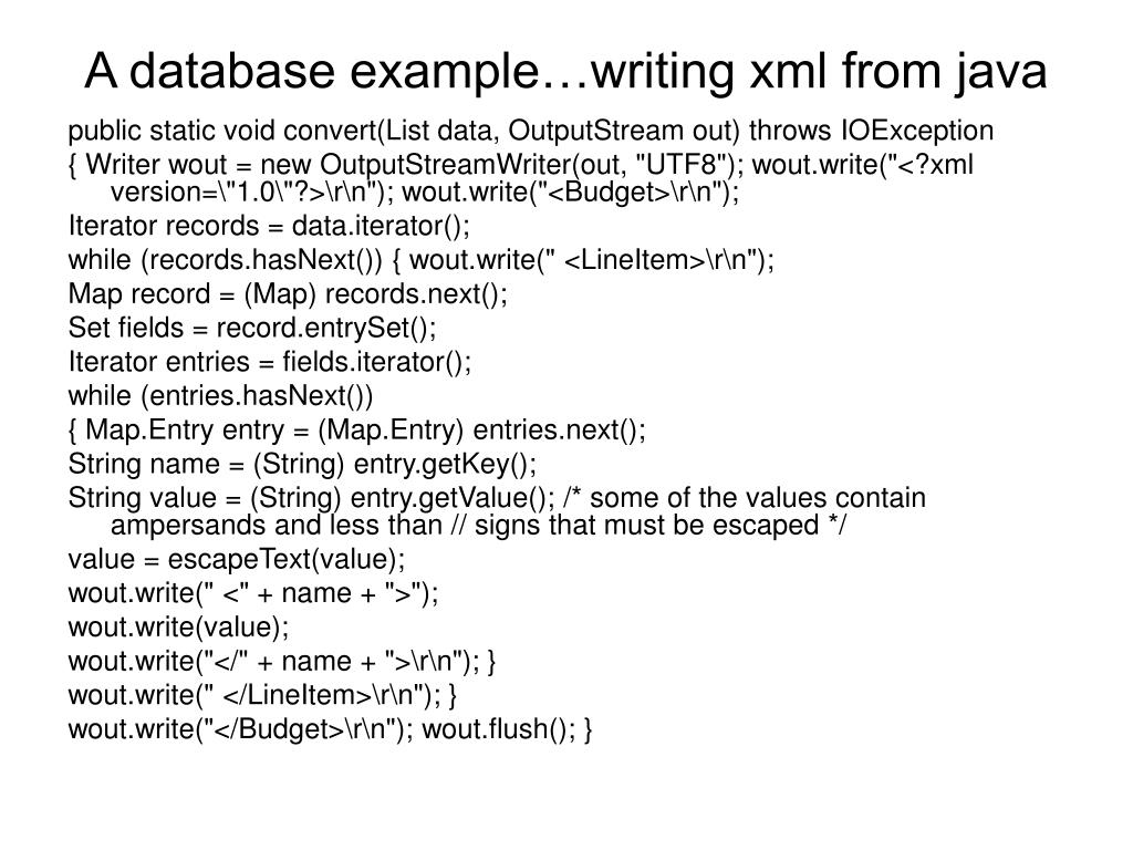 A database example…writing xml from java