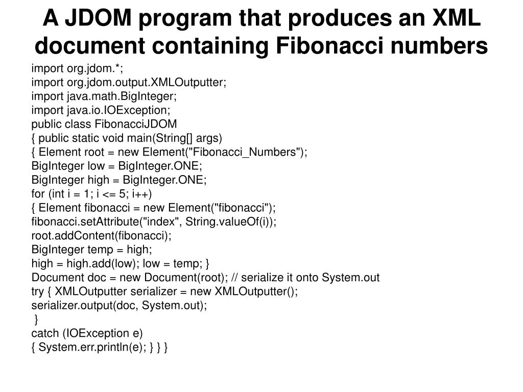 A JDOM program that produces an XML document containing Fibonacci numbers