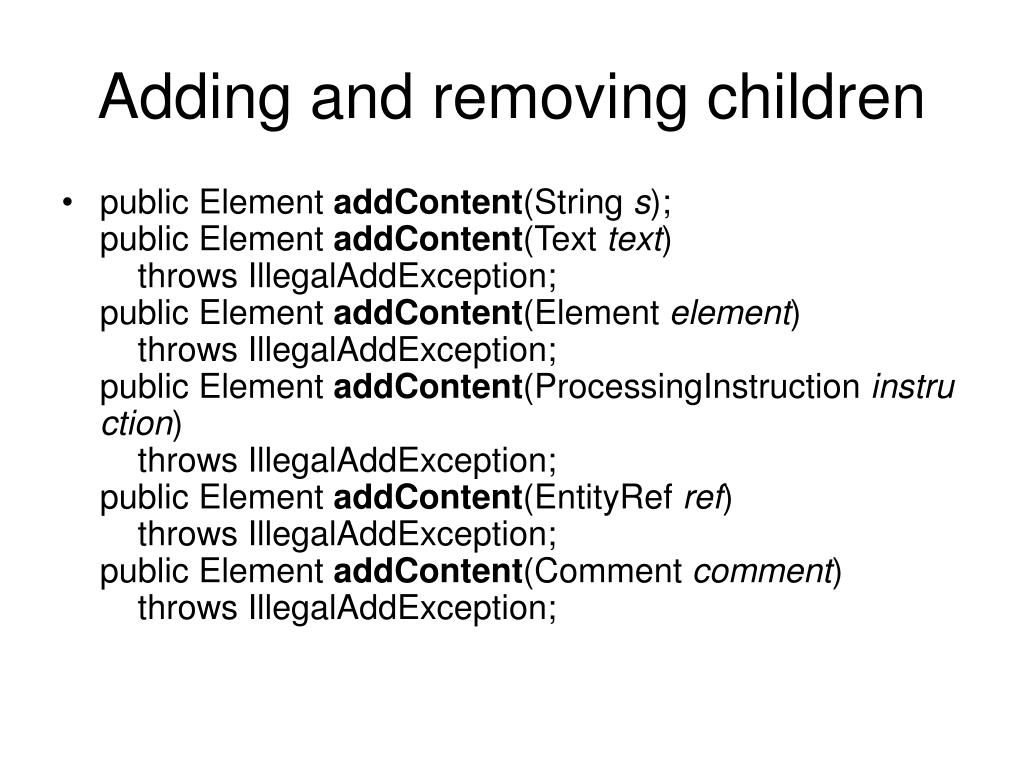 Adding and removing children