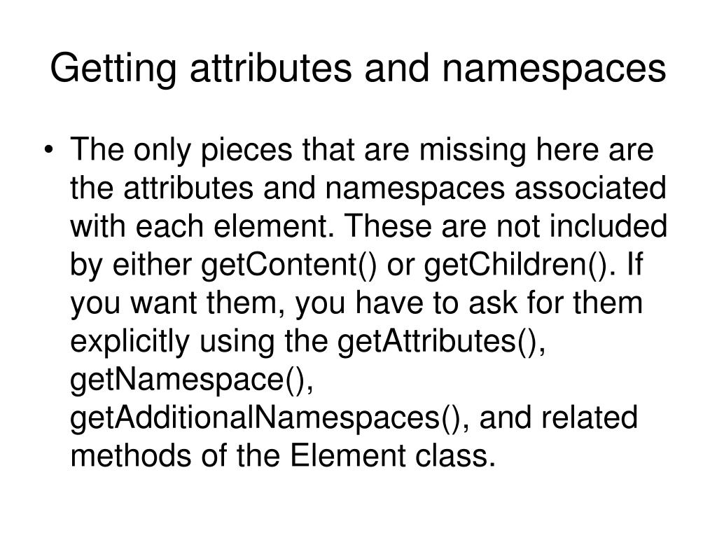 Getting attributes and namespaces
