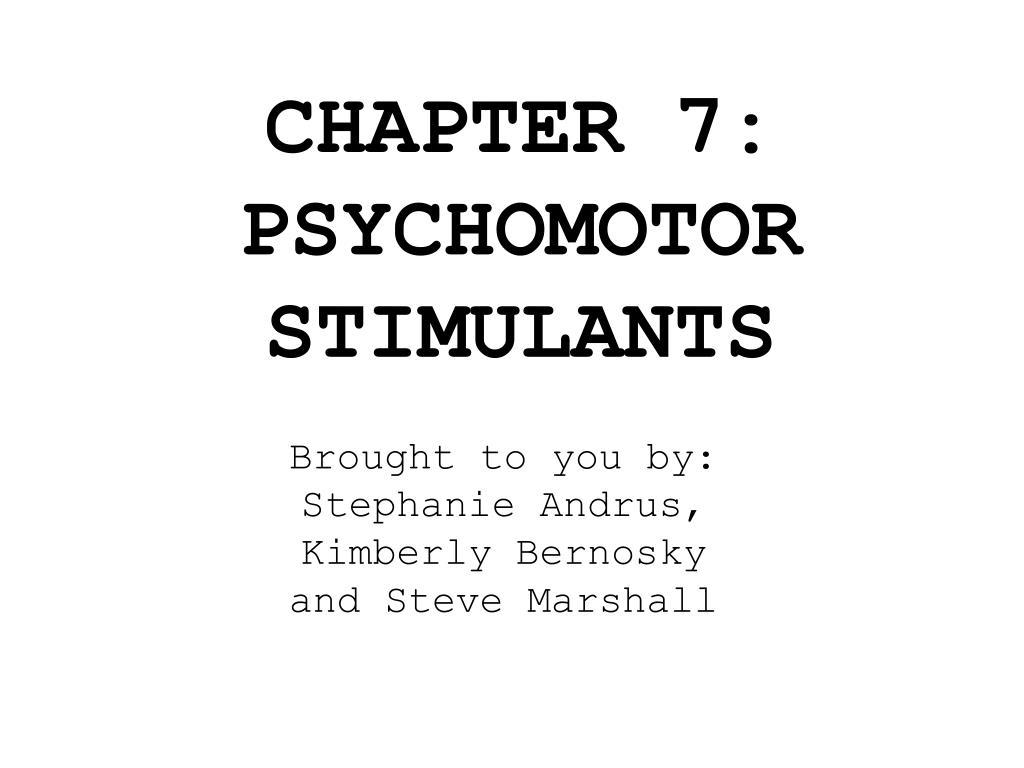 chapter 7 psychomotor stimulants l.