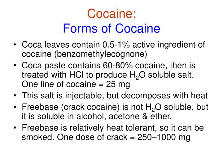 Cocaine forms of cocaine