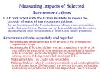 measuring impacts of selected recommendations