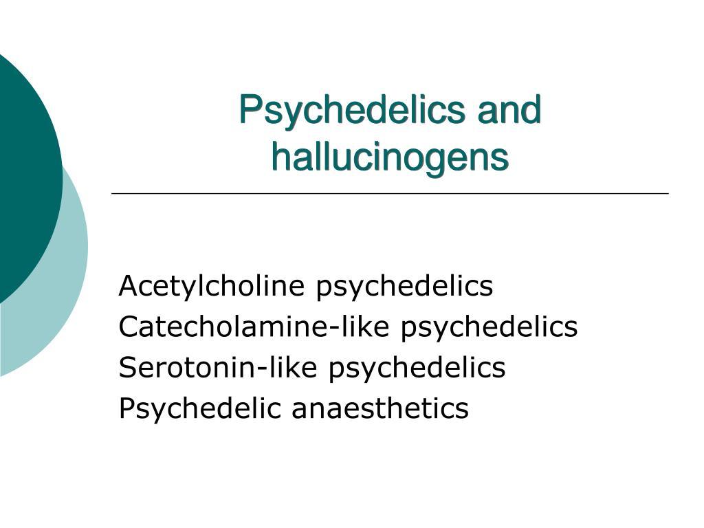 psychedelics and hallucinogens l.