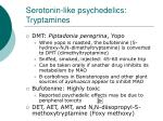 serotonin like psychedelics tryptamines