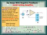 op amps with negative feedback noninverting amplifier