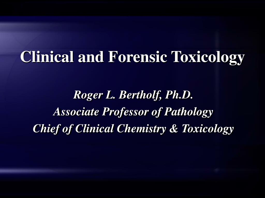 clinical and forensic toxicology l.