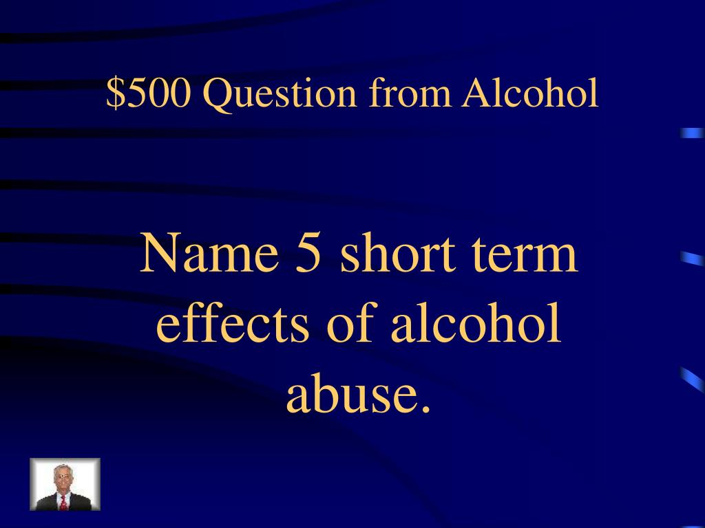 $500 Question from Alcohol