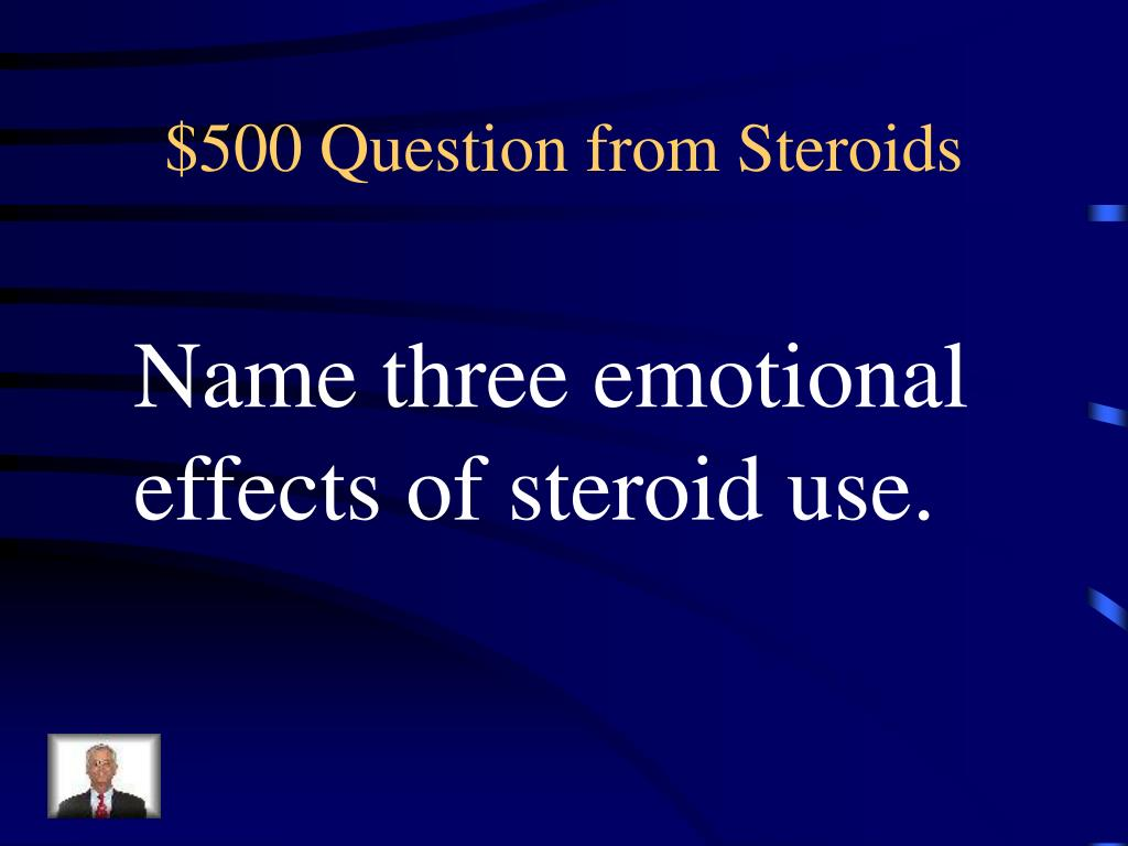 $500 Question from Steroids