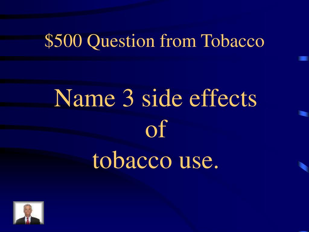 $500 Question from Tobacco